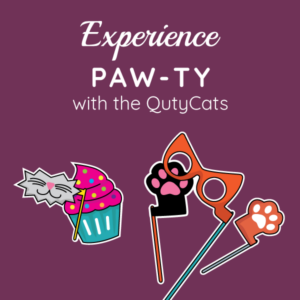 Paw-ty with The QutyCats